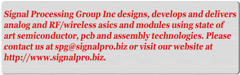 Signal processing Group Inc., design and delivers analog and RF/Wireless ASICs and modules.